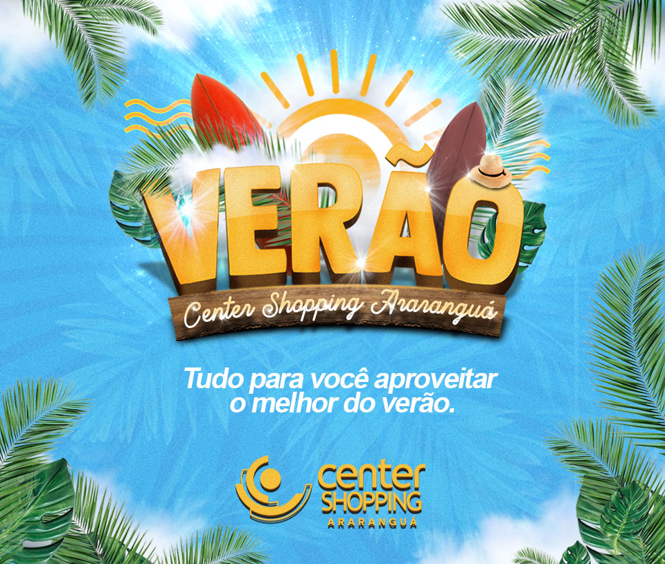 Verão Center Shopping Araranguá